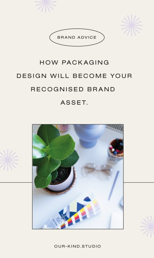 How packaging design will become your primary brand asset.